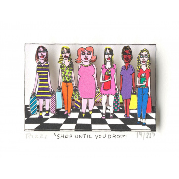 Shop until you drop von James Rizzi