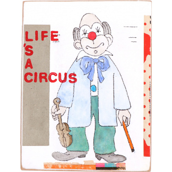 Life's a circus by Kati Elm